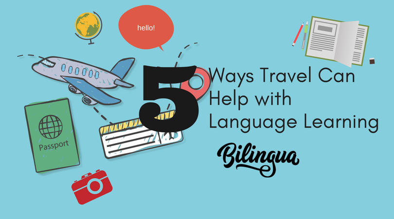 Ways travel can help with langauge learning