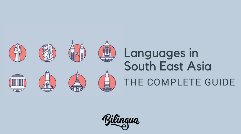 Languages in Southeast Asia [COMPLETE GUIDE] - Bilingua