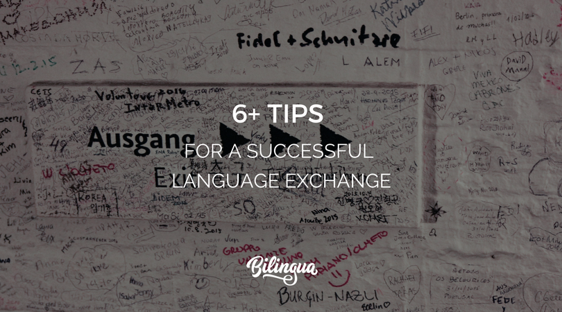 6+ Tips for a Successful Language Exchange